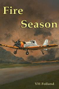 Fire Season by VH Folland
